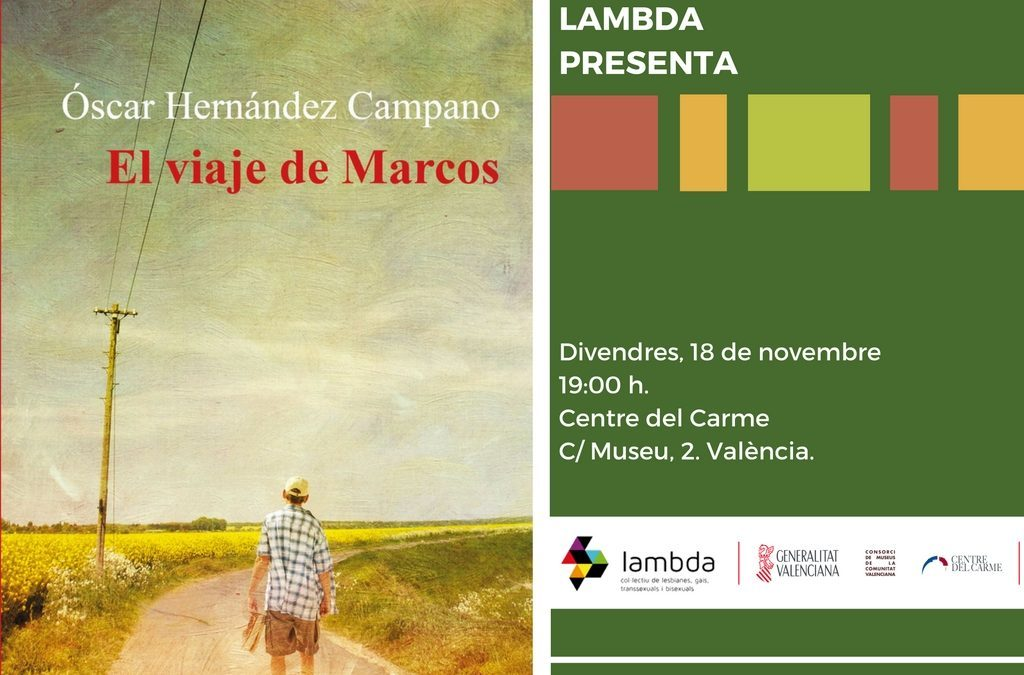 """Presentación """"El viaje de Marcos"""" de Óscar Hernández Campano"""