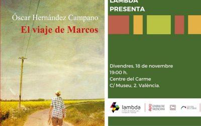 """Presentación «El viaje de Marcos"""" de Óscar Hernández Campano"""