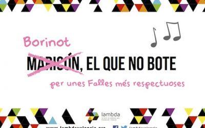 'Borinot el que no bote', la campaña del colectivo Lambda para Fallas